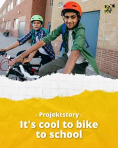 It's cool to bike to school - Projektstory