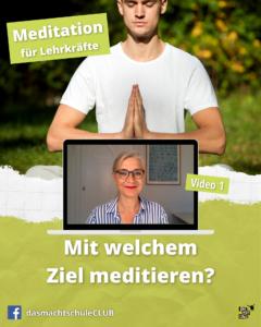 Mit welchem Ziel meditieren? - Video 1