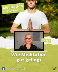 Wie Meditation gut gelingt