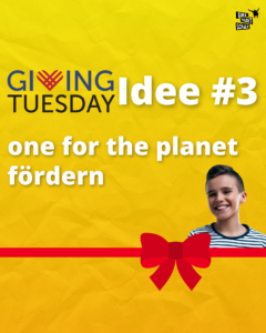 one for the planet - Giving Tuesday