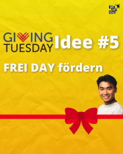 FREI DAY - Giving Tuesday