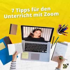 7 Tipps für den Unterricht mit Zoom