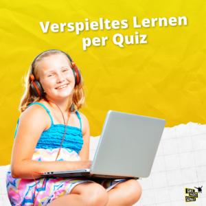 Verspieltes Lernen per Quiz