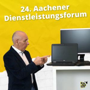 24. Aachener Dienstleistungsforum